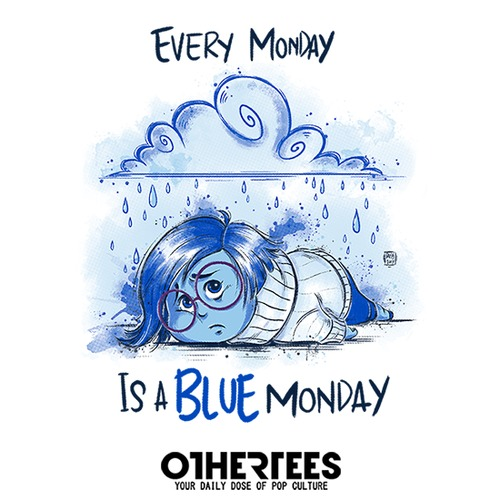 Every monday is a Blue monday