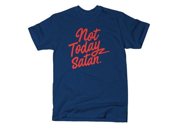 Not Today Satan T-Shirt - Bianca Del Rio RuPaul's Drag Race