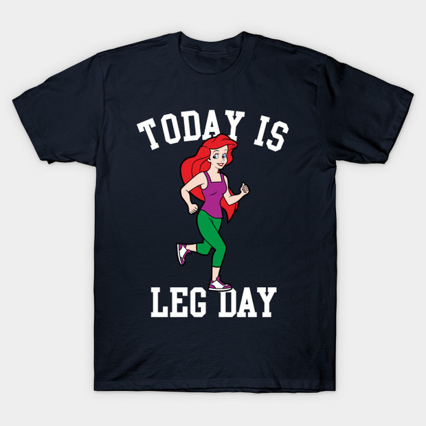 Leg Day Little Mermaid T-Shirt - Ariel Running