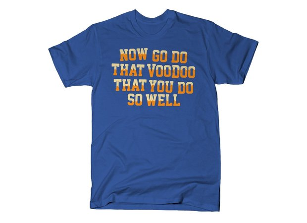Now Go Do That Voodoo That You Do So Well Blazing Saddles T-Shirt