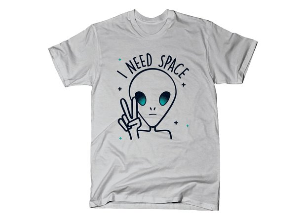 Alien I Need Space T-Shirt